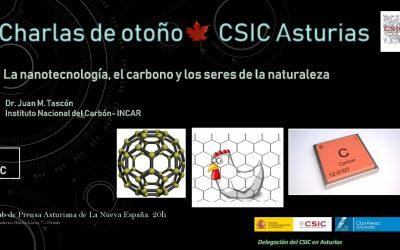 Las Charlas de Otoño – La Nanotecnología, el Carbón y los Seres de la Naturaleza – Dr. Juan M. Tascón