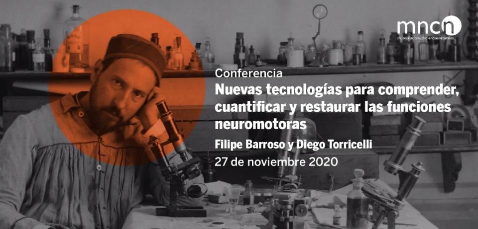 Conferencia: Nuevas tecnologías para comprender, cuantificar y restaurar las funciones neuromotoras
