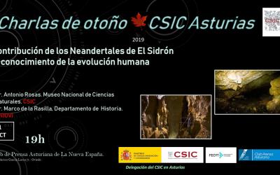 Las Charlas de Otoño – Contribución de los Neandertales de El Sidrón al Conocimiento de la Evolución Humana – Dr. Antonio Rosas – Dr. Marco de la Rasilla