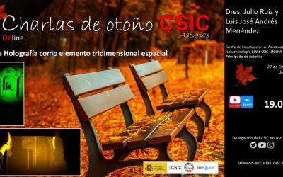 Las Charlas de Otoño (Online) – La Holografía como Elemento Tridimensional Espacial – Dr. Julio Ruiz – Dr. Luis José Andrés Menéndez
