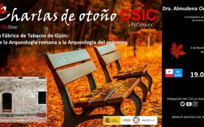 Las Charlas de Otoño (Online) – La Fábrica de Tabacos de Gijón, de la Arqueología Romana a la Arqueología del Presente – Dra. Almudena Orejas