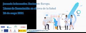 Jornada informativa: «Horizonte Europa: líneas de financiación en el área de la salud»