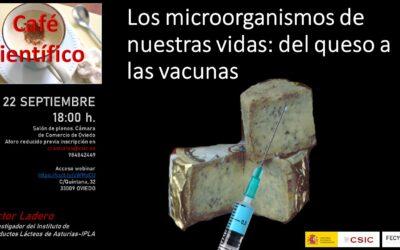 Café Científico | Los microorganismos de nuestras vidas: del queso a las vacunas